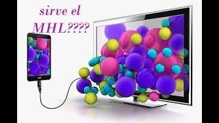 como saber si me celular tiene MHL¡¡¡¡