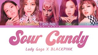 Download lagu Lady Gaga & BLACKPINK – Sour Candy (Color Coded Lyrics)