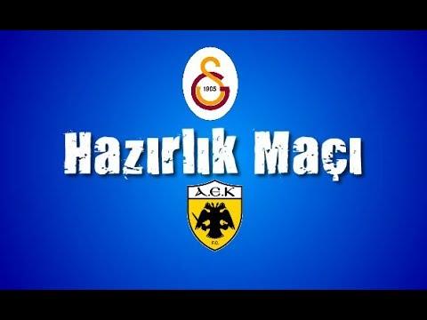 !!!CANLI YAYIN!!! AEK Atina v  Galatasaray HAZIRLIK MAÇI