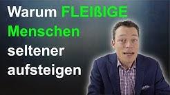 Warum FLEISSIGE seltener Karriere machen, 4 Tipps, Beförderung, Aufstieg // M. Wehrle