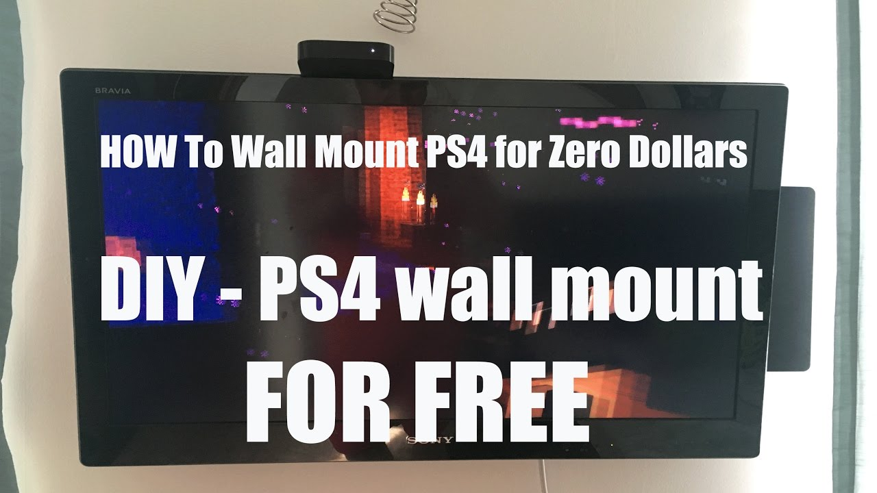 How To Wall Mount Ps4 For Zero Dollars Youtube