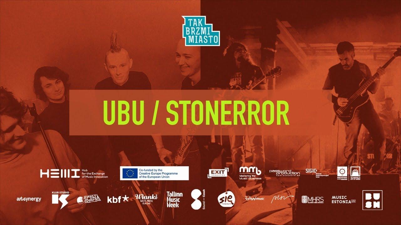 Exit Festival X Tak Brzmi Miasto X HEMI Concert #4: Ubu / Stonerror