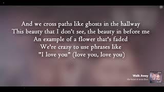 Alle Farben ft James Blunt Walk Away (Lyrics)