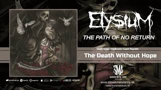 ELYSIUM - The Path Of No Return 2019  /full album/