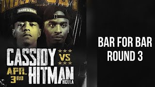 Cassidy vs Hitman Holla| Bar For Bar| Round 3