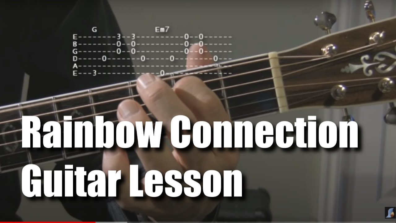 Rainbow Connection Guitar Lesson Youtube
