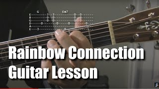Rainbow Connection - Guitar Lesson