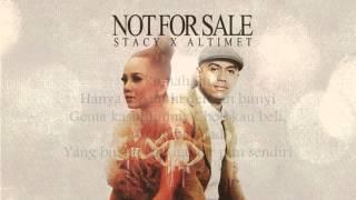Stacy & atlimet - Not for sale  (LIRIK LAGU)