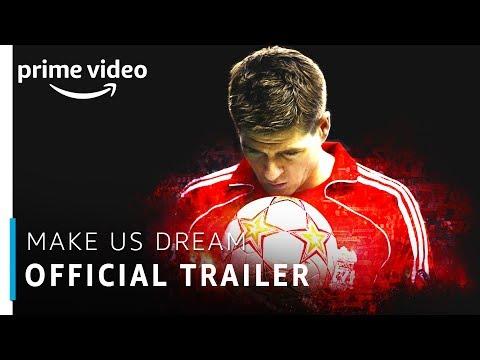 Make Us Dream | Steven Gerrard | Official Trailer | Prime Original | Amazon Prime Video