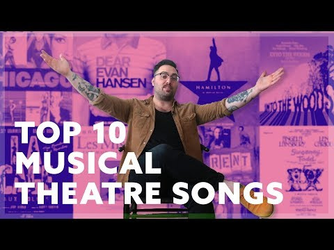 Top 10 Musical Theater Songs