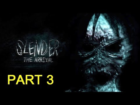LIVE GAMEPLAY - Slender: The Arrival (Part 3)