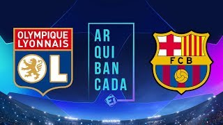 LYON X BARCELONA (NARRAÇÃO AO VIVO) | CHAMPIONS LEAGUE