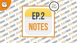 "AppleSheep Tricks : EP 2 เทคนิคโดนๆสำหรับ App iPad ยอดฮิต ""Notes"""