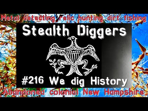We dig history #216 metal detecting relic hunting local history 1700s colonial NH cellar holes