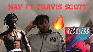 CHAMPION| NAV FT. TRAVIS SCOTT REACTION