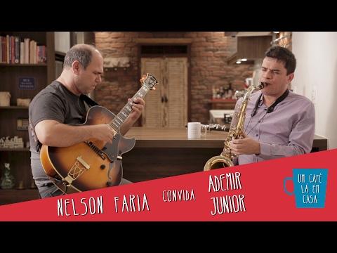 Um café lá em casa com Ademir Junior e Nelson Faria