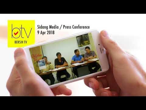 Bersih 2.0: BN dan PH Should observe Code of Conduct for caretaker government