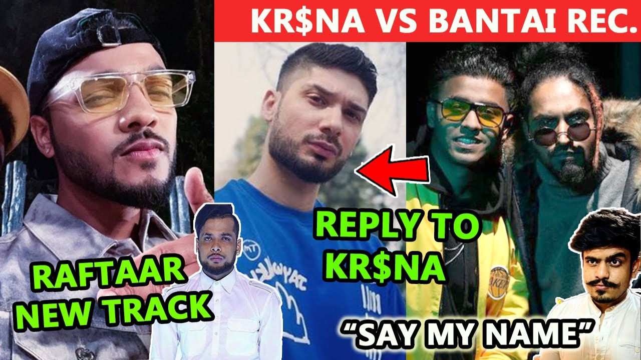 REPLY TO KR$NA | RAFTAAR NEW TRACK | KR$NA VS BANTAI RECORDS | IKKA REACT ON KR$NA | HIP HOP UPDATES