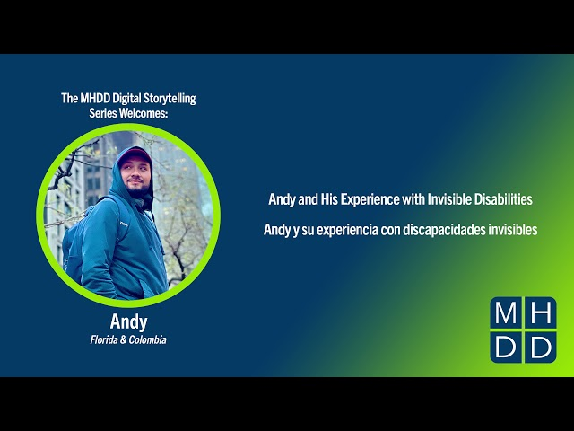 MHDD Digital Storytelling Series: Andy's Story