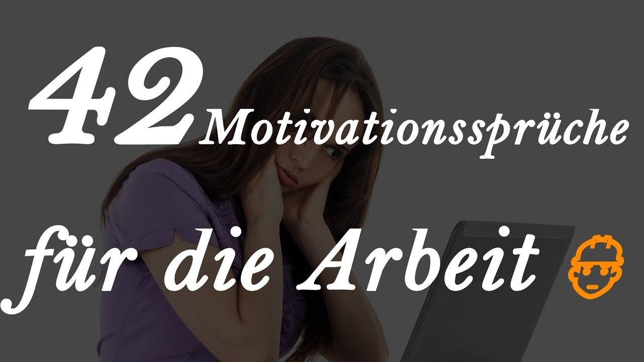 Schön 42 Motivationssprüche Für Die Arbeit
