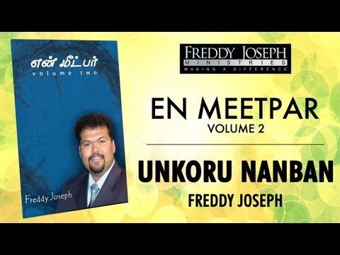 Unakoru Nanban - En Meetpar Vol 2 - Freddy Joseph