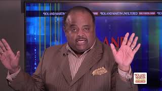 I Don't Give A Damn About What Anybody Thinks! Roland Martin Is Not Here To Keep Up With The Joneses