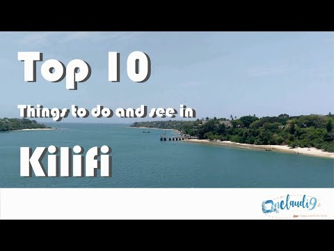 10 Things to do and see in Kilifi