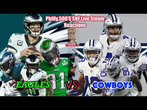 Eagles VS Cowboys | SNF Live Stream Reaction | Week 7