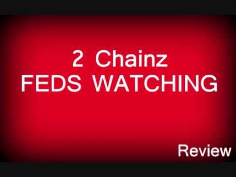Download 2 Chainz feat. Pharrell - Feds Watching (New Soundcheck Episode Volume 12 Lyrics Review 2013)