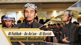 Muzammil Hasballah - Al Fatihah || An An'am 160-163 || Al Qoriah