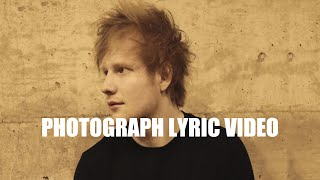 | Ed Sheeran | Photograph | lyric video |