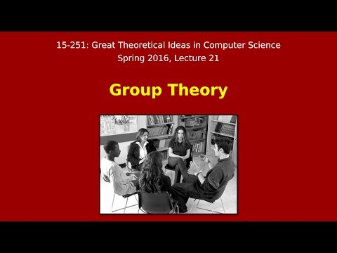 Great Ideas in Theoretical Computer Science: Group Theory (Spring 2016)