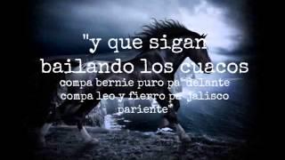 """EL KOMANDER """"Ranchero y Gallardo"""" (letra)"""