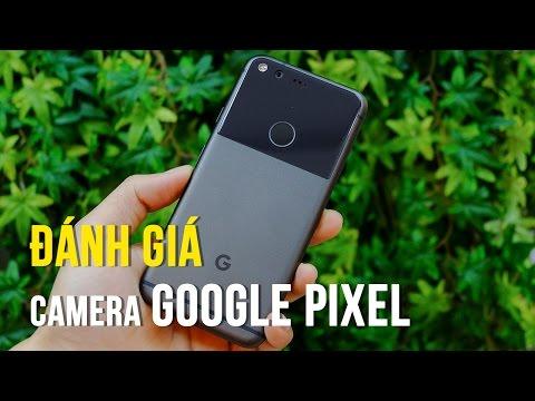 Đánh giá Camera trên Google Pixel
