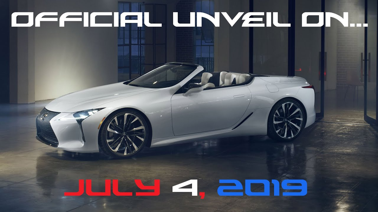 It's OFFICIAL - The Next Lexus Convertible: The LC 500c ||| Plus Live Streaming Plans