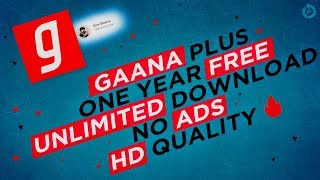 Gaana Unlimited free subscription till 2020 | Download unlimited HD songs | Rs 99 (NOW Rs 199) 🔥🔥