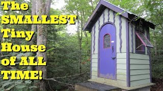 The Smallest Tiny House in the World!