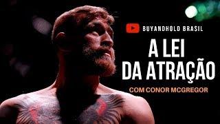 A Lei da Atracao com Conor McGregor Motivacional Legendado