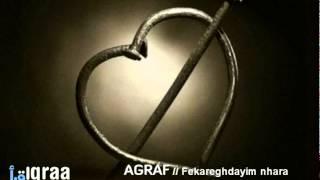AGRAF - Fekaghdayim /// Hoy he pensado en tí.