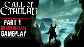 Call of Cthulhu Gameplay - Part 1 (No Commentary)