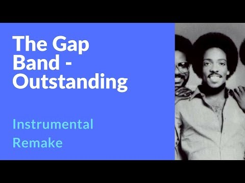 The Gap Band - Outstanding (Instrumental Remake) [Prod. by Professor Wiseman] | OLD