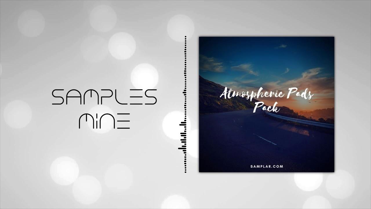 Samplar - Atmospheric Pads Pack [FREE SAMPLE PACK]