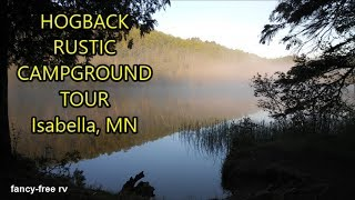 Hogback Lake Rustic Campground Tour | Isabella, Minnesota | Fancy Free RV