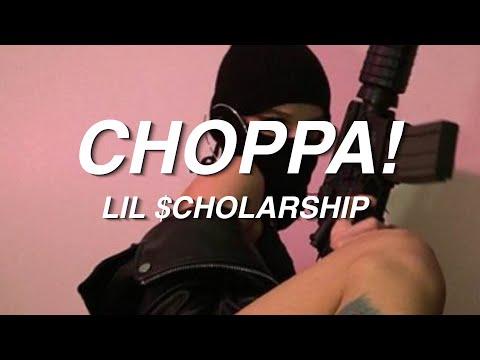 Lil $cholarship - Choppa! mp3 indir
