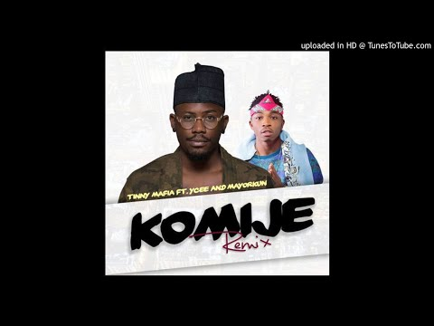 Ycee ft. Mayorkun – Komije (Remix) ( AUDIO )