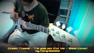 Dream-Theater-The ytse jam (Cut Ver : Bass Cover) by Keng-Bassist
