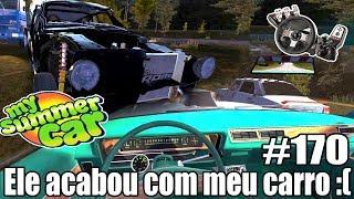 My Summer Car - O MECÂNICO ACABOU COM MEU CARRO E EU FUI ATRÁS DE VINGANÇA! #170 ‹ Getaway Driver ›