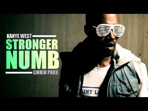 Kanye West x Linkin Park - Stronger Numb