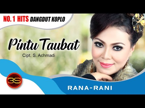 Rana Rani - Pintu Taubat