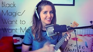 Little Mix - Black Magic/Jason Derulo - Want To Want Me (Cover)